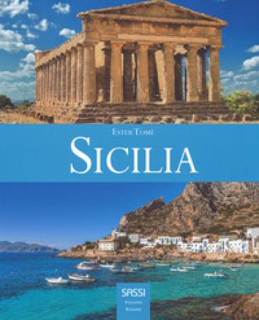Sicilia. Ediz. italiana e inglese - Ester Tomè  