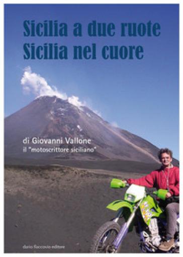 Sicilia a due ruote. Sicilia nel cuore