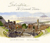 Sicilia, il grand tour. Ediz. illustrata