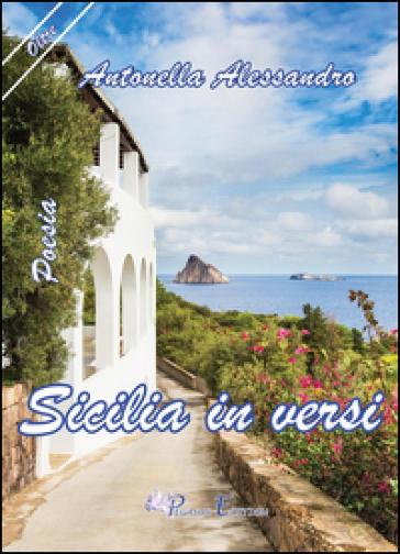 Sicilia in versi - Antonella Alessandro | Jonathanterrington.com