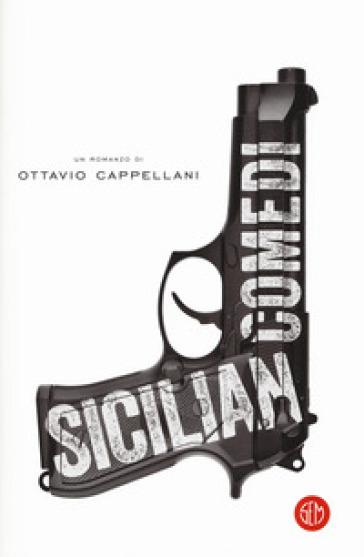 Sicilian comedi - Ottavio Cappellani  