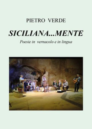 Siciliana... mente - Pietro Verde |