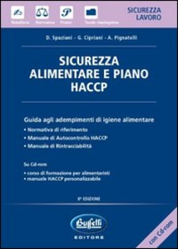 Sicurezza alimentare e piano HACCP. Con CD-ROM