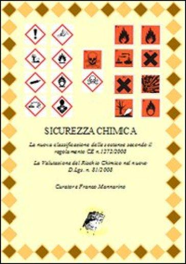 Sicurezza chimica. La nuova classificazione delle sostanze secondo il regolamento CE n. 1272/2008 - F. Mannarino | Thecosgala.com
