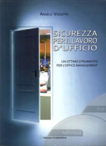 Sicurezza per il lavoro d'ufficio - Angelo Violetta | Rochesterscifianimecon.com