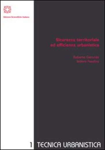 Sicurezza territoriale ed efficienza urbanistica