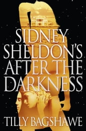 Sidney Sheldon s After the Darkness