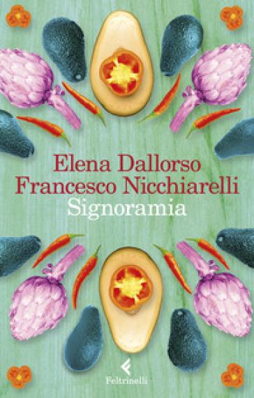 Signoramia - Elena Dallorso |