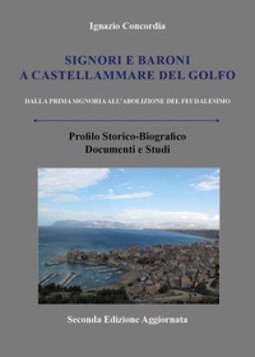 Signori e baroni a Castellammare del Golfo - Ignazio Salvatore Concordia | Kritjur.org