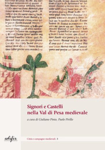 Signori e castelli nel Val di Pesa medievale - P. Pirillo   Kritjur.org
