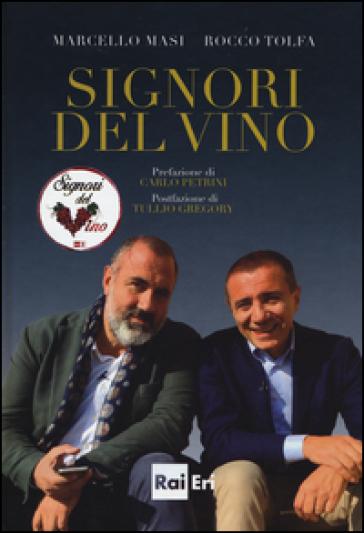 Signori del vino - Marcello Masi |