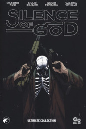 Silence of god. Ultimate collection