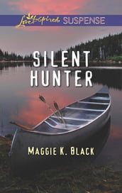 Silent Hunter (Mills & Boon Love Inspired Suspense)