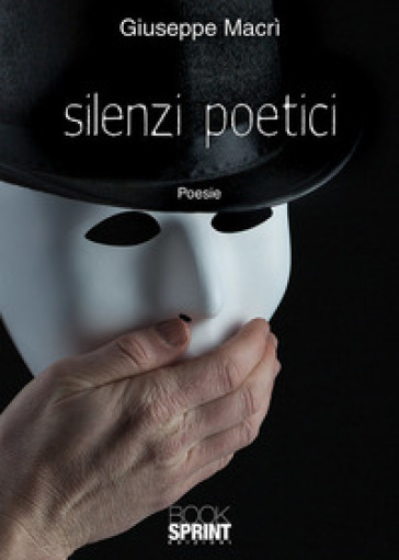 Silenzi poetici - Giuseppe Macrì | Kritjur.org