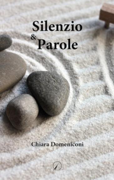Silenzio & Parole - Chiara Domeniconi pdf epub