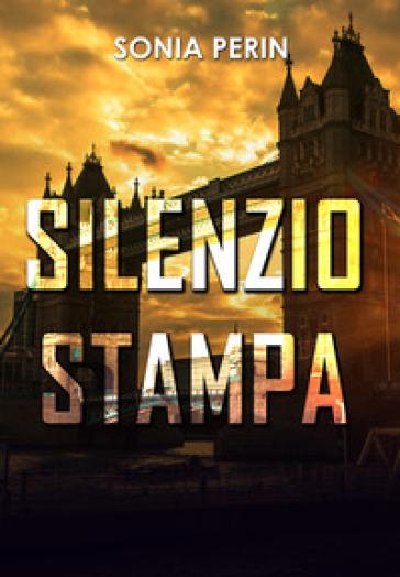 Silenzio stampa - Sonia Perin |