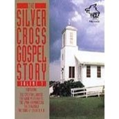 Silver cross gospel story