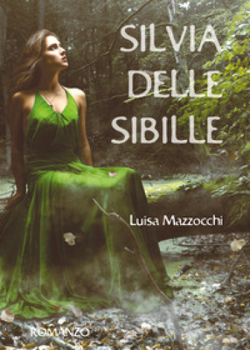 Silvia delle Sibille - Luisa Mazzocchi |