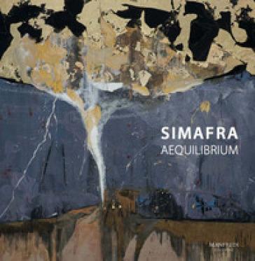 Simafra. Aequilibrium. Ediz. illustrata - Marco Tonelli |