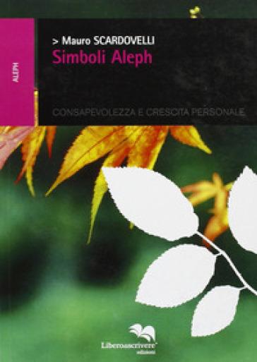 Simboli Aleph - Mauro Scardovelli |