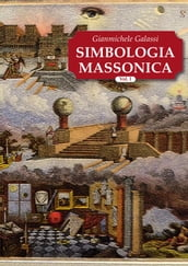 Simbologia Massonica Vol.I