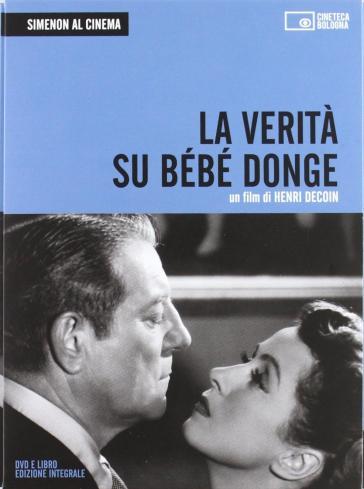 Simenon al cinema. La verità su Bébé Donge. DVD. Con libro. 1. - Henri Decoin | Rochesterscifianimecon.com