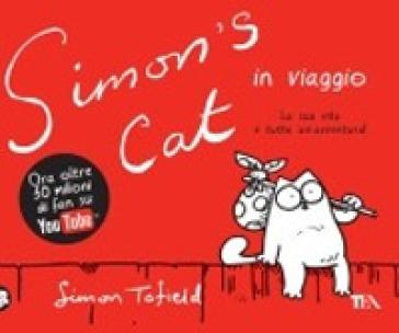 Simon's cat in viaggio - Simon Tofield   Thecosgala.com