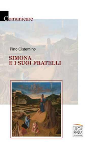 Simona e i suoi fratelli - Pino Cisternino |