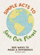 Simple Acts to Save Our Planet