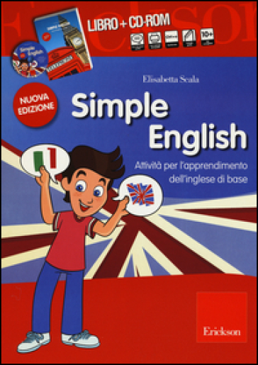 Simple English. Attività per l'apprendimento dell'inglese di base. Kit. Con CD Audio. Con CD-ROM