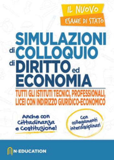 Simulazione di colloquio di diritto e economia per tutti gli istituti tecnici