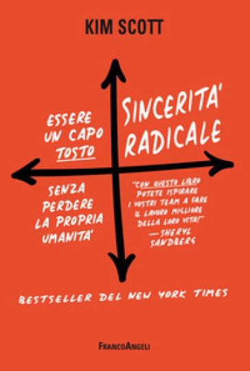 Sincerità radicale. Essere un capo «tosto» senza perdere la propria umanità - Scott Kim pdf epub