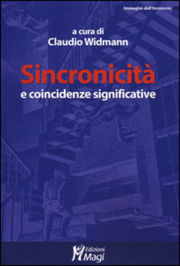 Sincronicità e coincidenze significative - C. Widmann | Rochesterscifianimecon.com