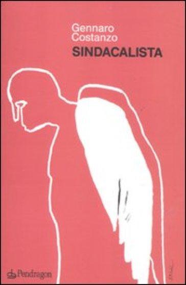 Sindacalista - Gennaro Costanzo |