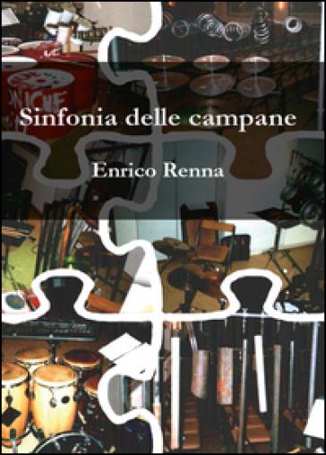 Sinfonia delle campane - Enrico Renna |