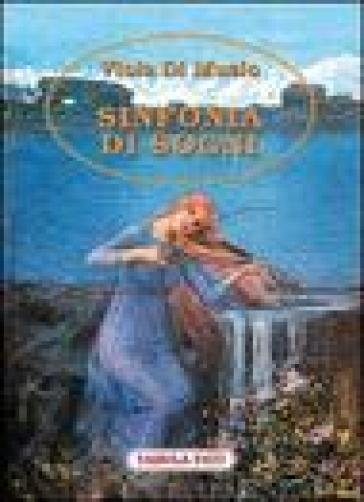 Sinfonia di sogni - Viola Di Muzio |