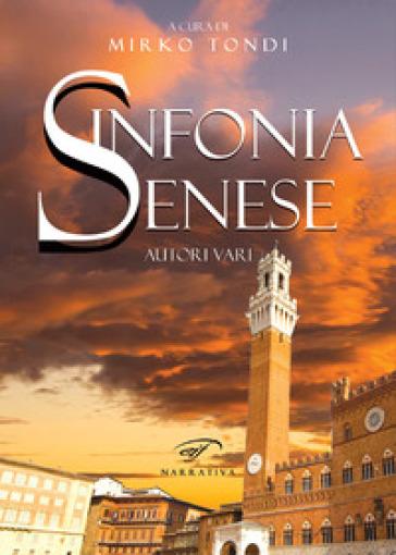 Sinfonia senese - M. Tondi |