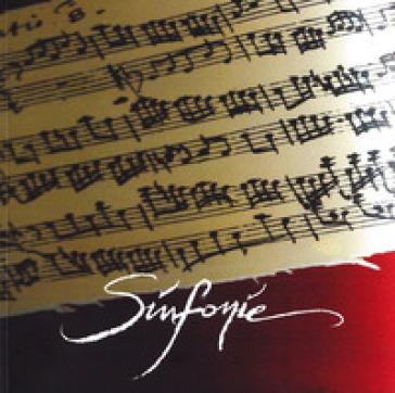 Sinfonie. Ediz. illustrata