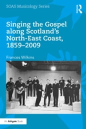 Singing the Gospel along Scotland s North-East Coast, 1859-2009