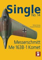 Single 14: Messerschmitt Me 163 B-1 Komet
