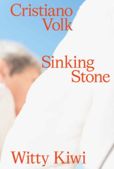 Sinking Stone - Cristiano Volk |