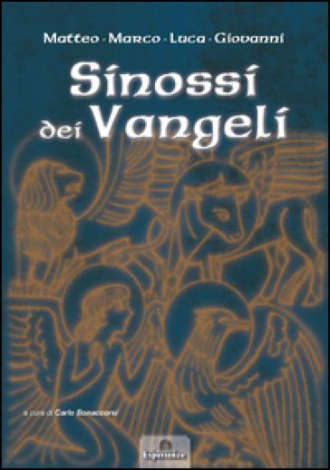 Sinossi dei Vangeli: Matteo-Marco-Luca-Giovanni - C. Bonaccorsi | Jonathanterrington.com