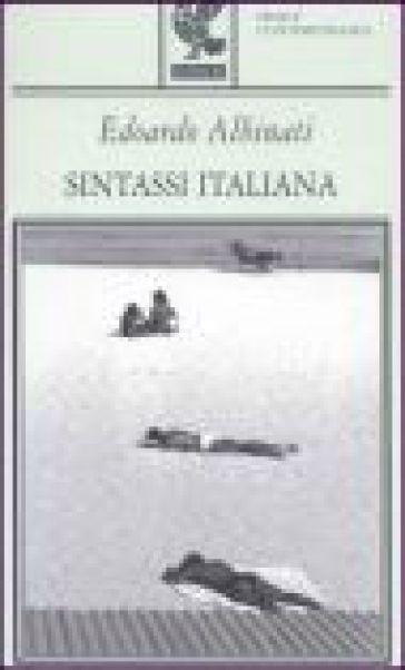 Sintassi italiana - Edoardo Albinati | Jonathanterrington.com