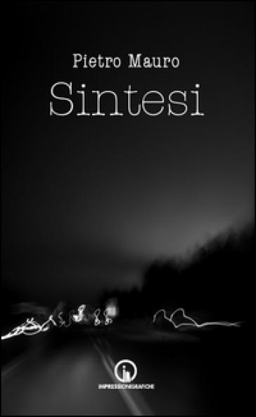 Sintesi - Pietro Mauro  