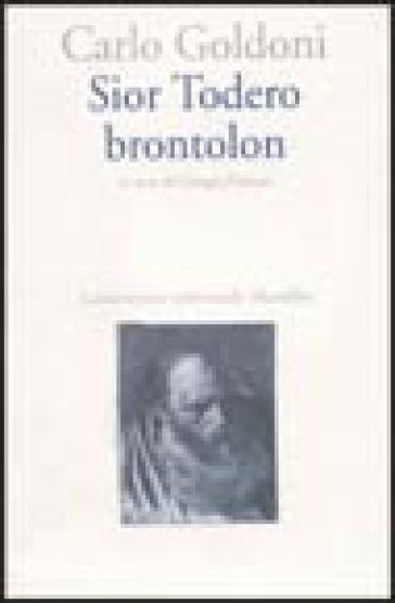 Sior Todero brontolon - Carlo Goldoni   Thecosgala.com