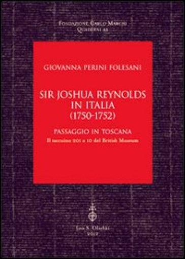 Sir Joshua Reynolds in Italia (1750-1752). Passaggio in Toscana. Il taccuino 201 a 10 del British Museum - Giovanna Perini Folesani | Jonathanterrington.com