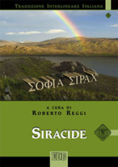 Siracide. Versione interlineare in italiano