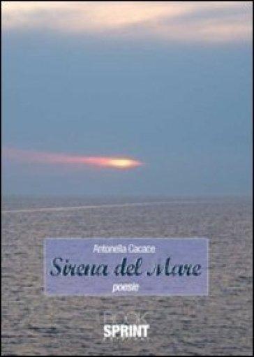 Sirena del mare - Antonella Cacace pdf epub