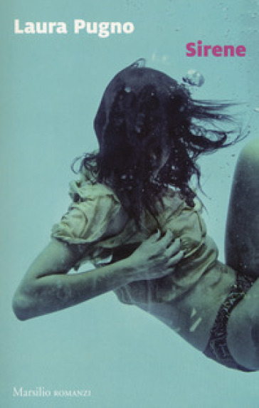 Sirene - Laura Pugno |