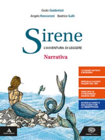 Sirene. Narrativa. Per le Scuole superiori. Con e-book. Con espansione online - Eva Cantarella |